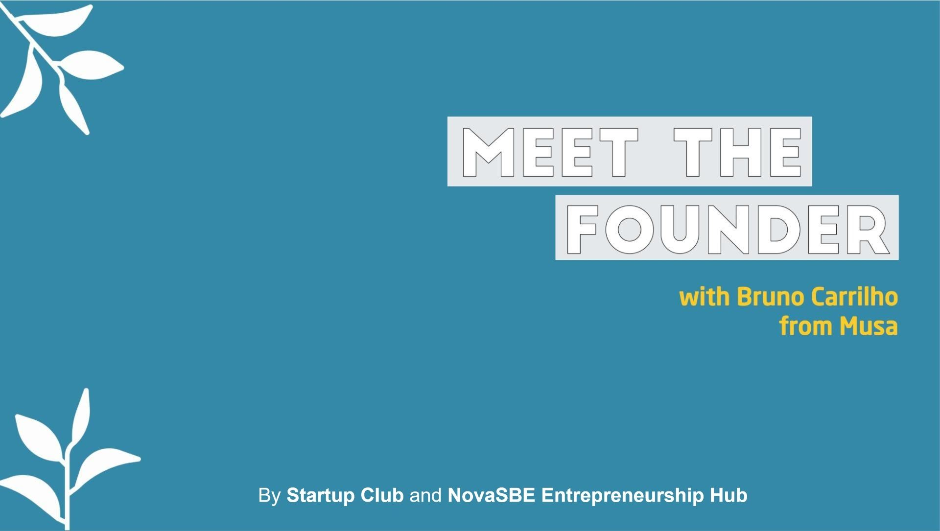 Meet the founder with Musa