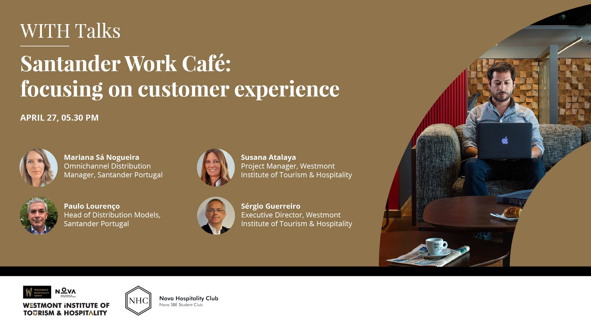 Santander Work Café: focusing on customer experience