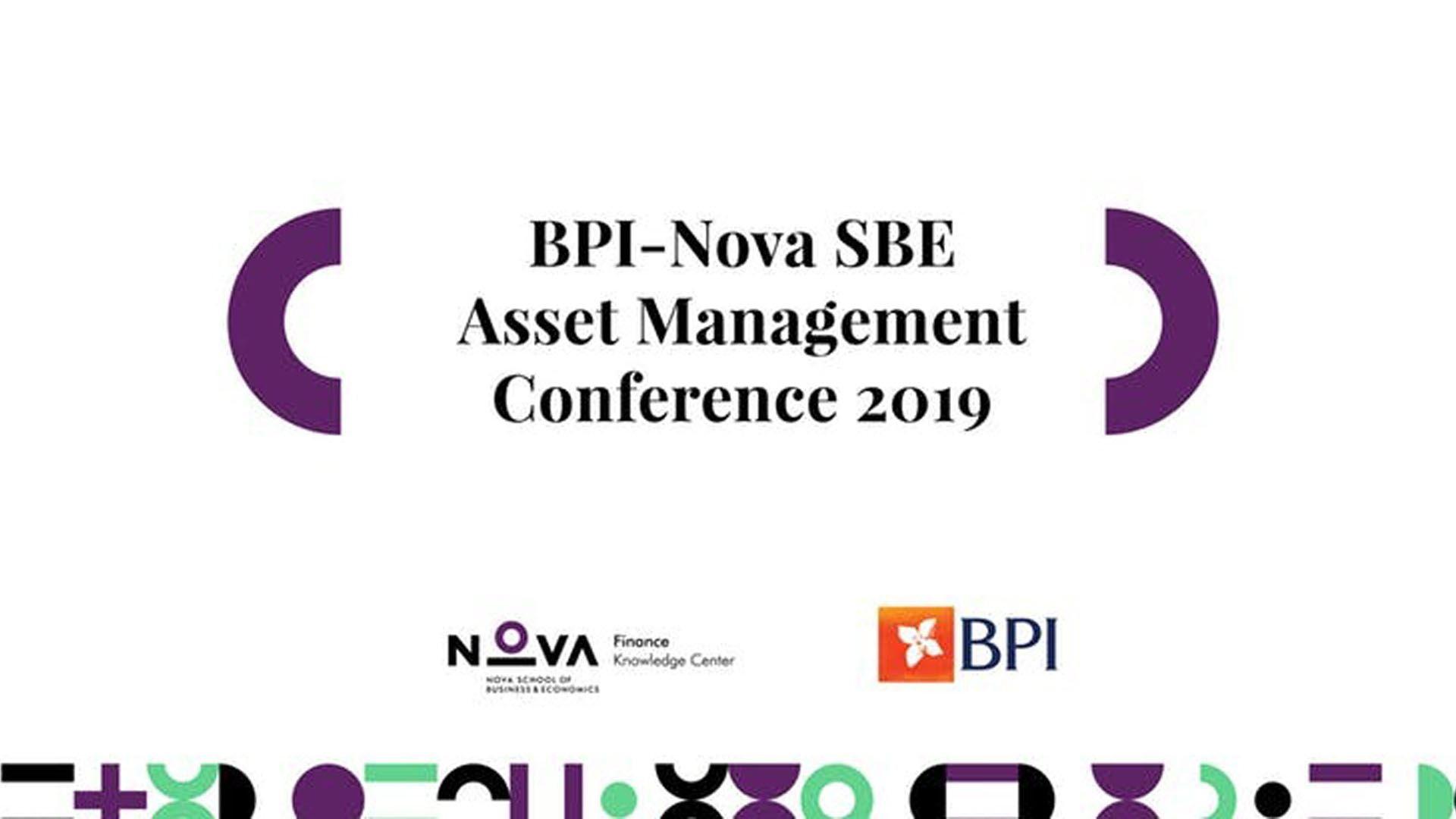 BPI-Nova SBE Asset Management Conference 2019