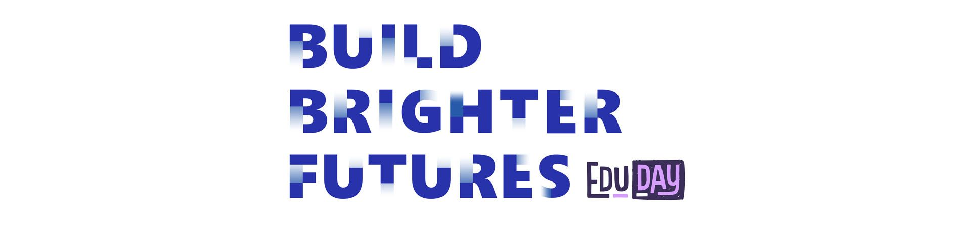 Build Brighter Futures
