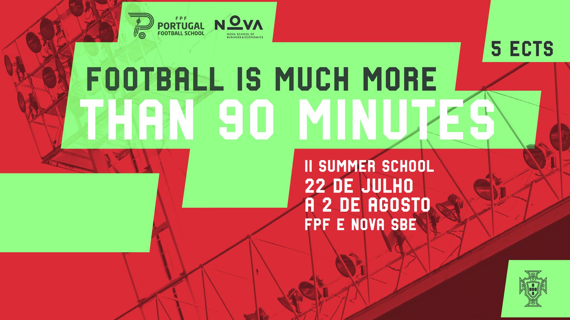 2.ª  Summer School - Football is much more than 90 minutes