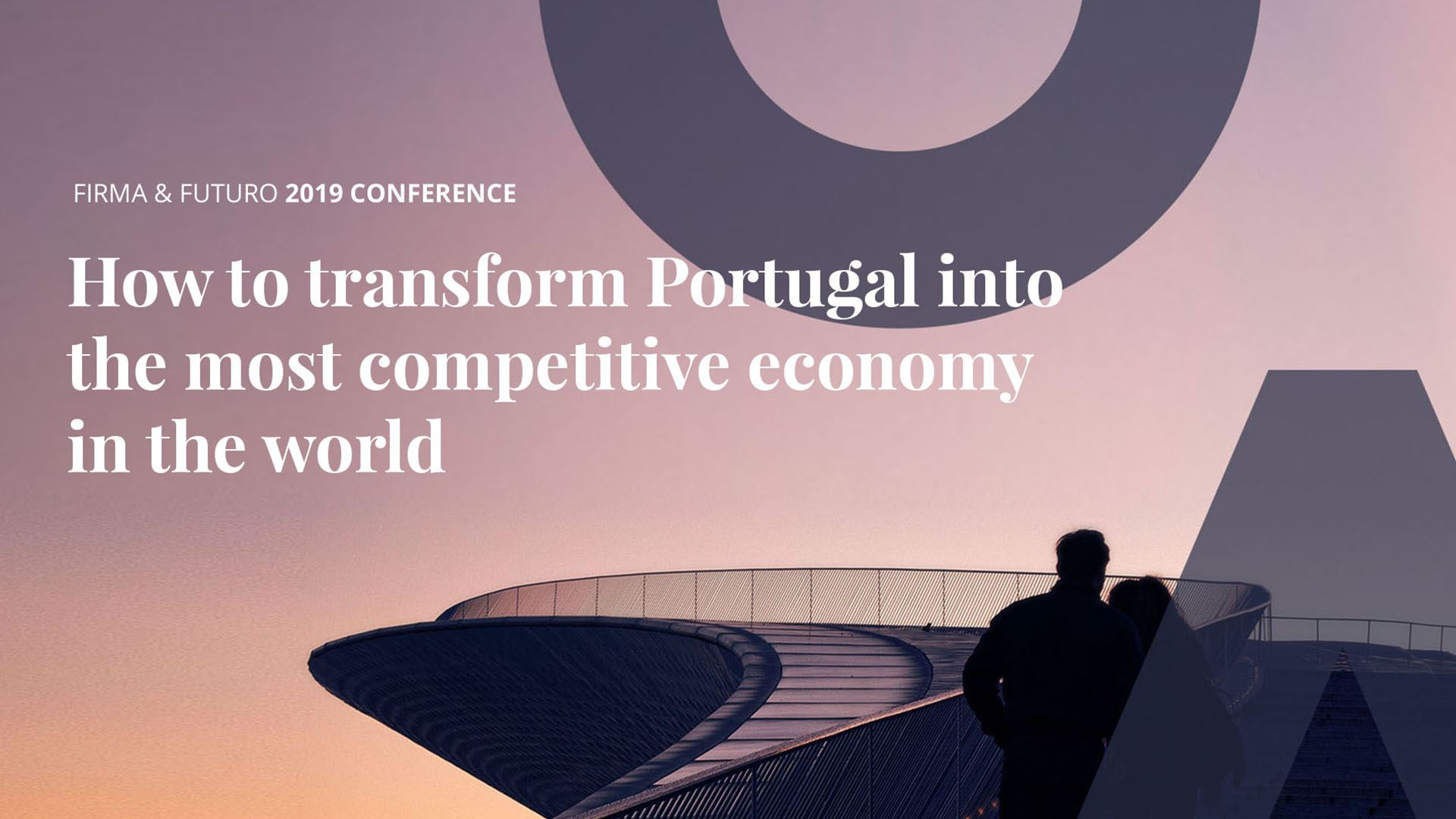 "Conferência: ""How to transform Portugal into the most competitive economy in the world"""