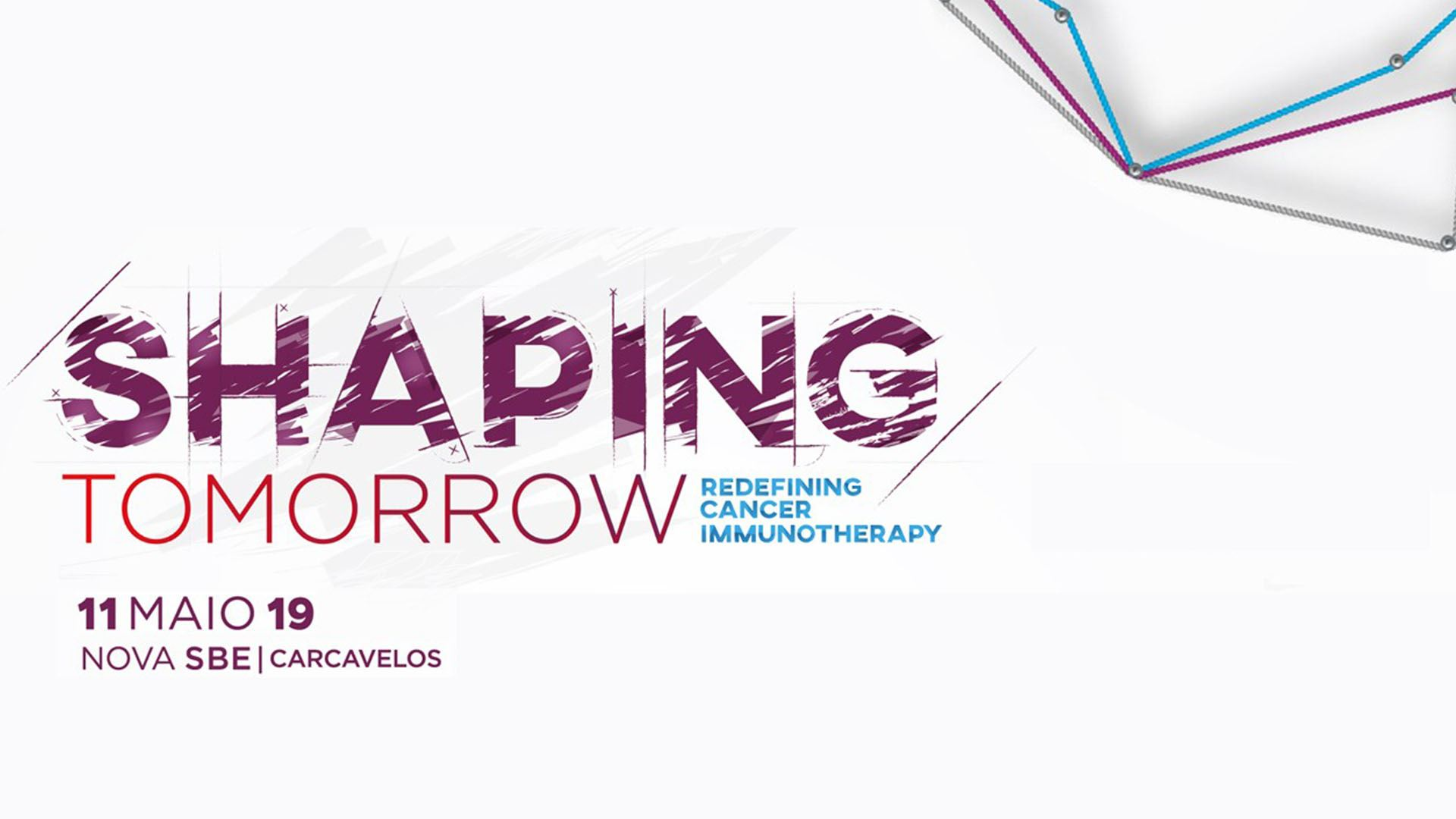 Shaping Tomorrow | Redefenir a Imunoterapia contra o Cancro