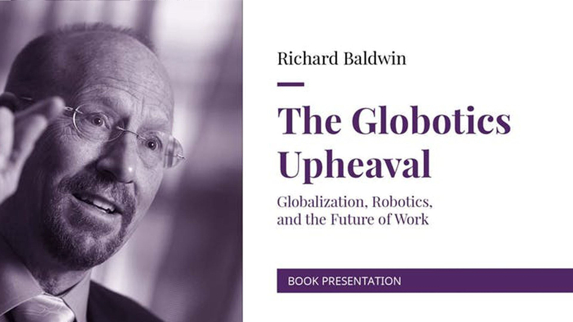 The Globotics Upheaval | Richard Baldwin