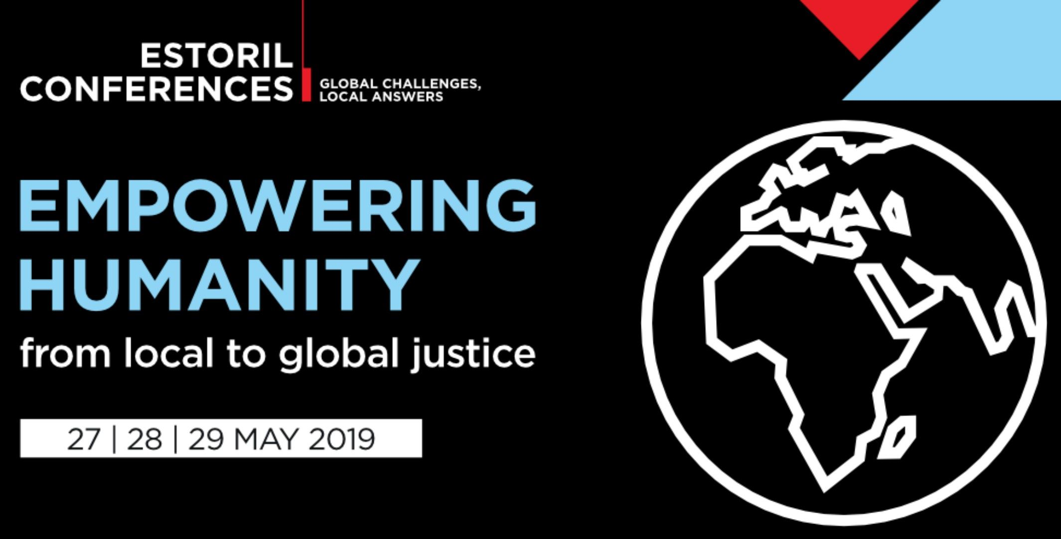 Estoril Conferences 2019 | Empowering Humanity from Local to Global Justice