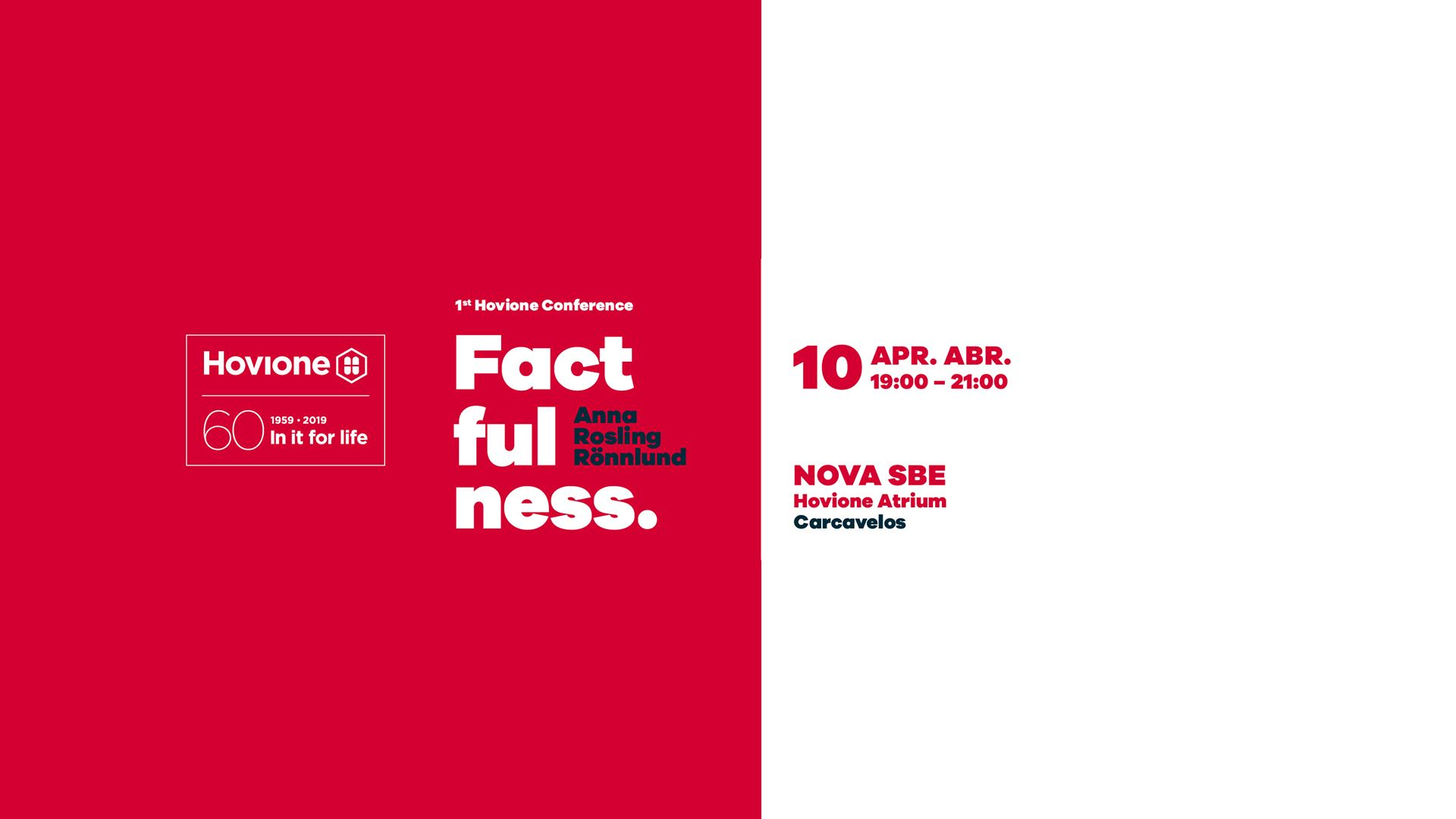 1st Hovione Conference - Factfulness: for a fact based worldview - CALL FOR APPLICATIONS